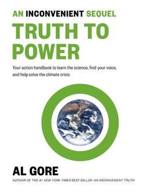 An Inconvenient Sequel by Al Gore