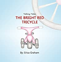 Talking Tales: The Bright Red Tricycle