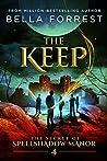 The Keep (The Secret of Spellshadow Manor, #4)
