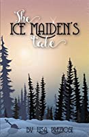 The Ice Maiden's Tale (Xist Children's Fantasy Books)