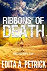 Ribbons of Death (Peacetaker #1)