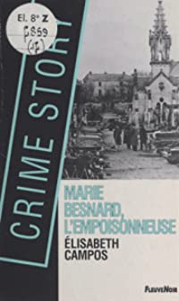 Marie Besnard, l'empoisonneuse (Crime Story, #14)