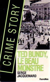 Ted Bundy le beau monstre (Crime Story, #15)