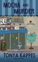 Mocha and Murder (A Killer Coffee Mystery Series #2)
