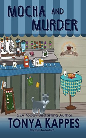 Mocha and Murder by Tonya Kappes