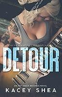 Detour (Off Track Records, #1)