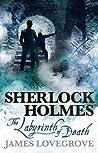 The Labyrinth of Death (Sherlock Holmes)