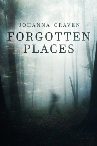 Forgotten Places by Johanna Craven