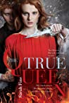 The True Queen by Sarah Fine