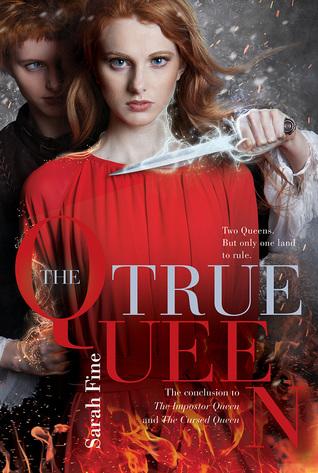 The True Queen (The Impostor Queen #3)