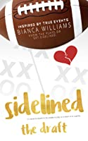 The Draft (Sidelined #1)