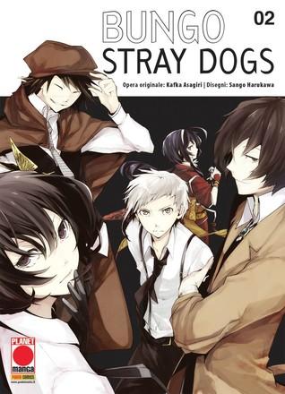 Bungo Stray Dogs, Vol  2 by Kafka Asagiri