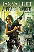 A Peace Divided (Peacekeeper, #2)