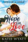 Hope in Love (Love of a Child #1)