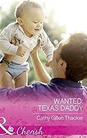 Wanted: Texas Daddy (Mills & Boon Cherish) (Texas Legacies: The Lockharts, Book 4)