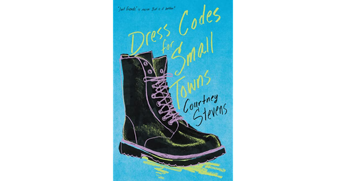 f48273d0a9a Dress Codes for Small Towns by Courtney C. Stevens