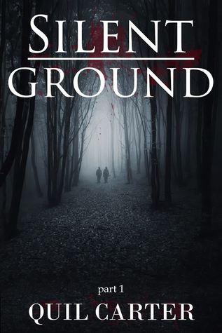 Silent Ground Part 1 (Silent Ground #1)