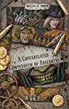 A Confabulated Compendium of Anecdotes
