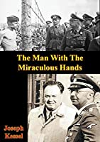 The Man With The Miraculous Hands