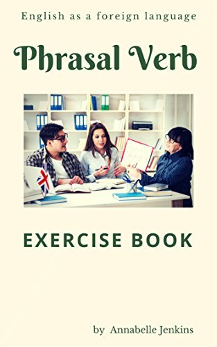 Phrasal Verb-Exercise book - English as a foreign language   40 by Annabelle Jenkins  41  UserUpload.Net