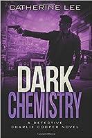 Dark Chemistry (A Cooper & Quinn Mystery #4)