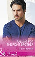 Falling For The Right Brother (Saved by the Blog, Book 1)