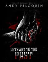 Gateway to the Past (The Last Bucelarii #3)