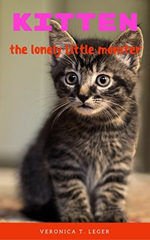 Kitten The Lonely Little Monster Photobook Very Cutest Cat Cutest Kittens Cats Photobook For Kids Cat Memes Baby Kittens Cats Dogs Cute Fluffy Animals Cat Photobook Cat School Cutest By Veronica