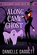 Along Came a Ghost