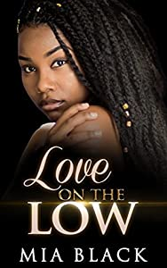 Love On The Low (secret love series Book 1)