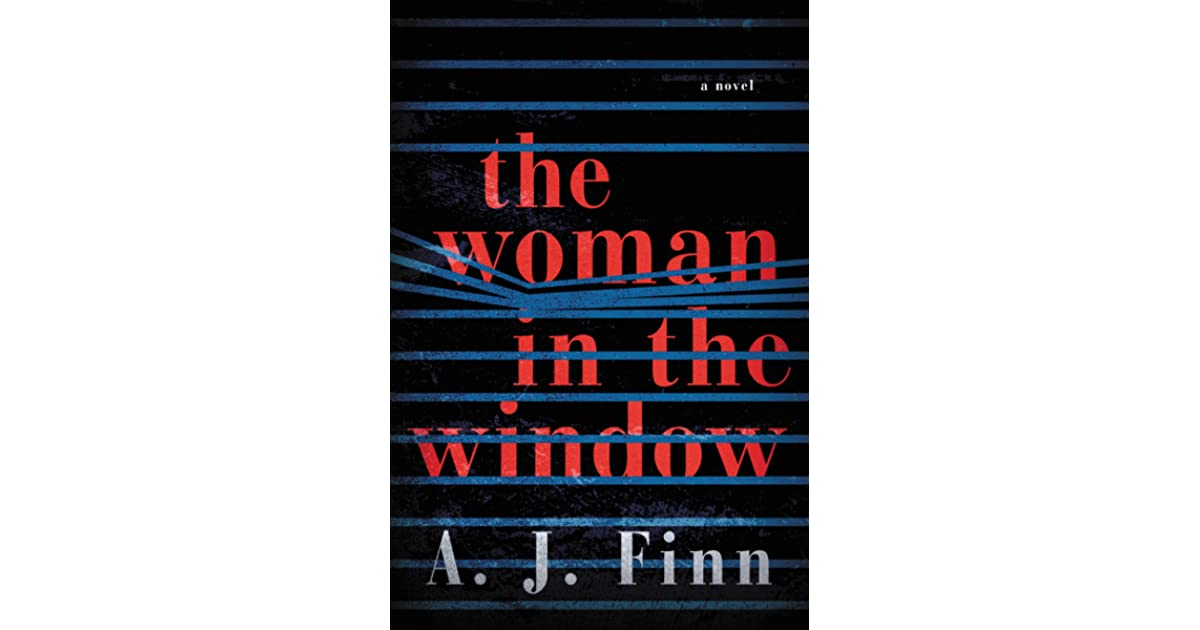Stephanie s review of the woman in the window for Window quotes goodreads