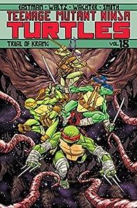 Teenage Mutant Ninja Turtles, Volume 18: Trial of Krang