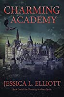 Charming Academy (Charming Academy, #1)