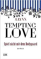 Tempting Love - Spiel nicht mit dem Bodyguard (Gamble Brothers, #3)