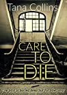 Care To Die (Inspector Jim Carruthers, #2)