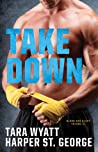 Take Down (Blood and Glory, #2)