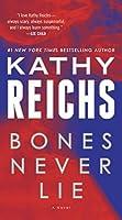 Bones Never Lie (Temperance Brennan, #17)