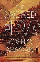 The Sacred Era: A Novel