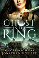 Ghost in the Ring (Ghost Night #1)
