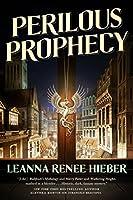 Perilous Prophecy (Strangely Beautiful #3)