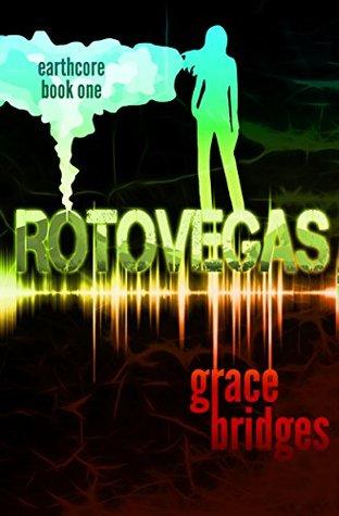 RotoVegas by Grace Bridges