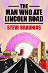The Man Who Ate Lincoln Road
