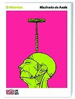 O Alienista (Ler Faz Bem, #6)