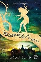 Serafina ve Siyah Pelerin (Serafina #1)