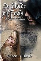 A Horde of Fools