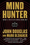 Book cover for Mindhunter: Inside the FBI's Elite Serial Crime Unit (Mindhunter #1)