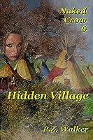Naked Crow 6: Hidden Village
