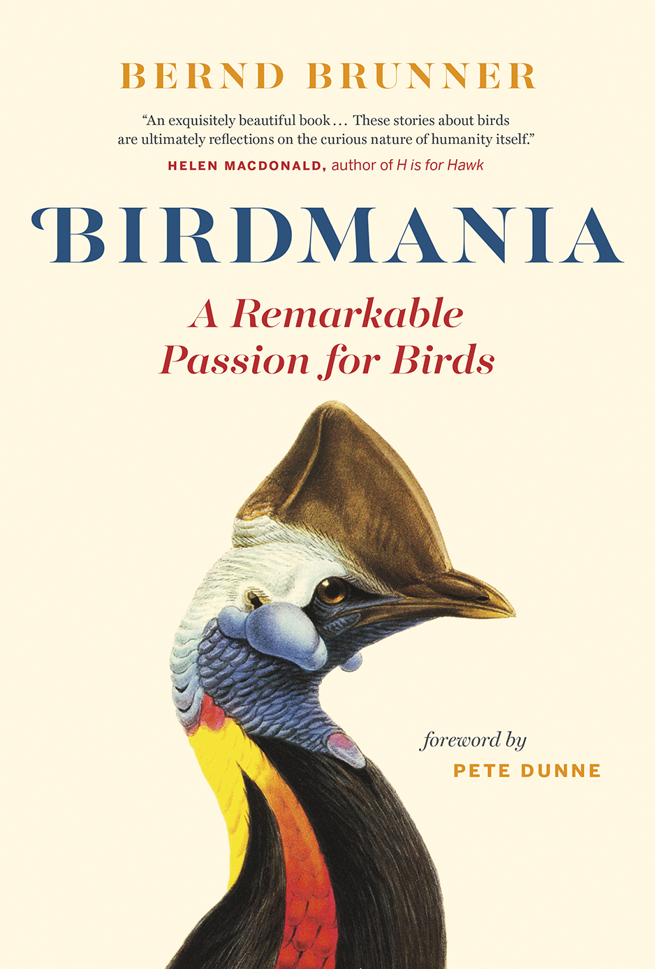 Birdmania A Remarkable Passion for Birds