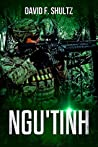 Ngu'Tinh (Speculative Fiction by David F. Shultz: Science Fiction, Fantasy, and Horror Short Stories Book 3)