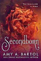 Secondborn (Secondborn, #1)